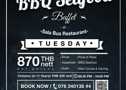 BBQ Seafood Buffet @ Sala Bua Restaurant Every Tuesday