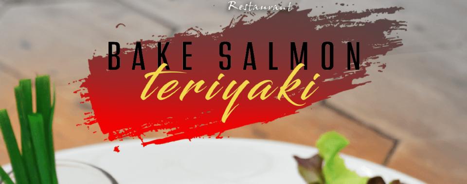 Bake Salmon Teriyaki